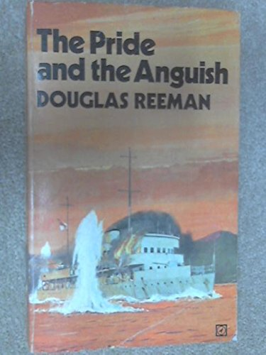 The Pride and the Anguish (0090028309) by Reeman, Douglas