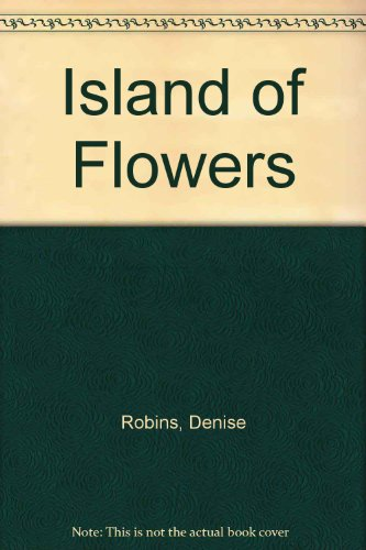 9780090029808: Island of Flowers