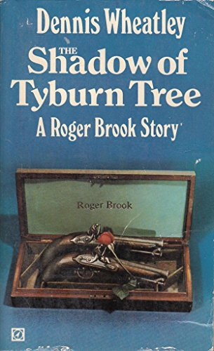 The Shadow of Tyburn Tree: A Roger Brook Story