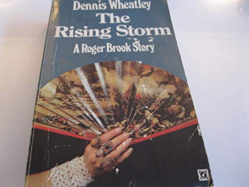 9780090034604: The rising storm (A Roger Brook story)