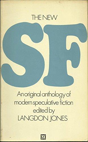 The New SF - An original anthology: Jones, Langdon (editor)