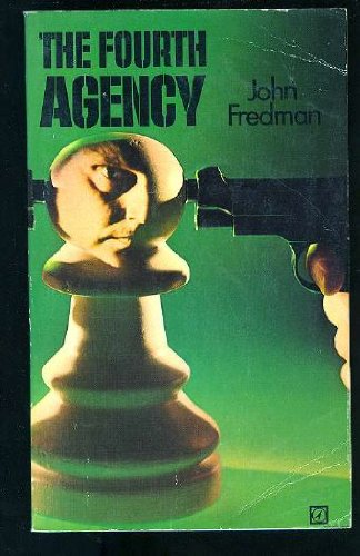 9780090039005: The Fourth Agency