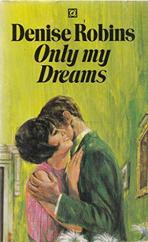 9780090039500: Only My Dreams