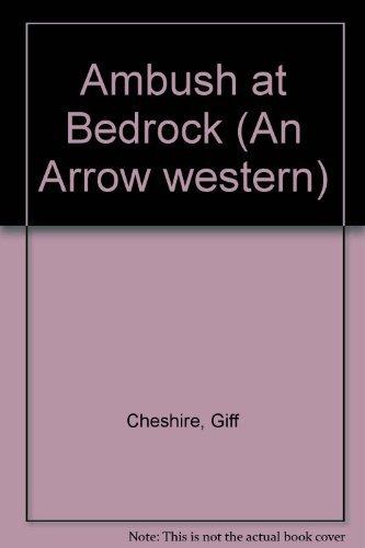 9780090043408: Ambush at Bedrock (An Arrow western)