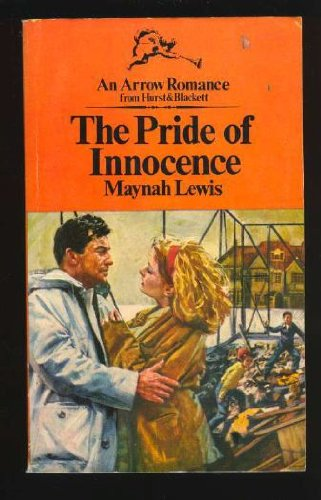 9780090043606: Pride of Innocence (An Arrow romance)