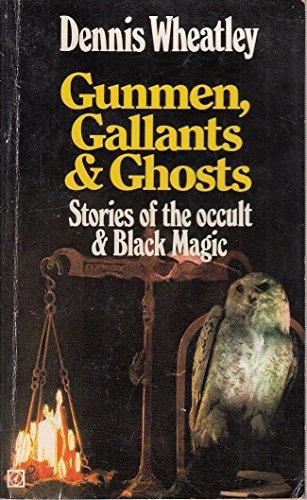 9780090045105: gunmen, Gallants and Ghosts