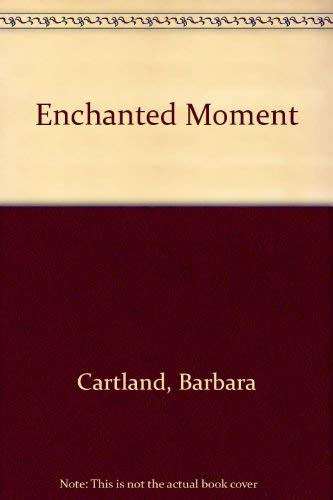 9780090045402: Enchanted Moment