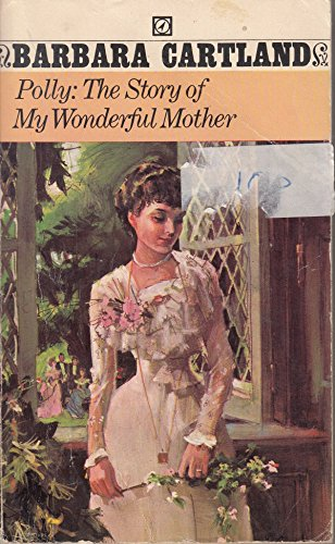 9780090046003: POLLY: THE STORY OF MY WONDERFUL MOTHER