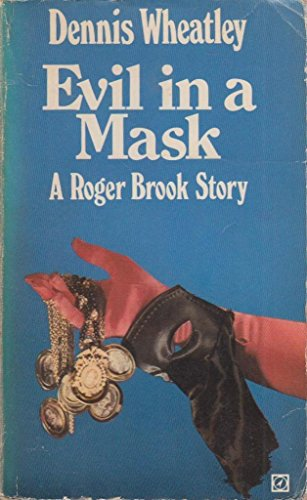 9780090046409: Evil In A Mask: A Roger Brook Story