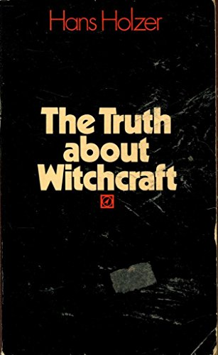 9780090048601: The Truth About Witchcraft