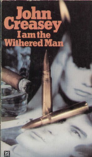 9780090052004: I Am the Withered Man