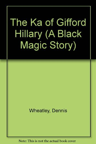 9780090058327: The Ka of Gifford Hillary (A Black Magic Story)