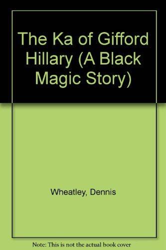 9780090058327: The Ka of Gifford Hillary (A Black Magic Story)