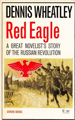 9780090175710: RED EAGLE - A Story of the Russian Revolution and of Klementy Efremovitch Vorosh