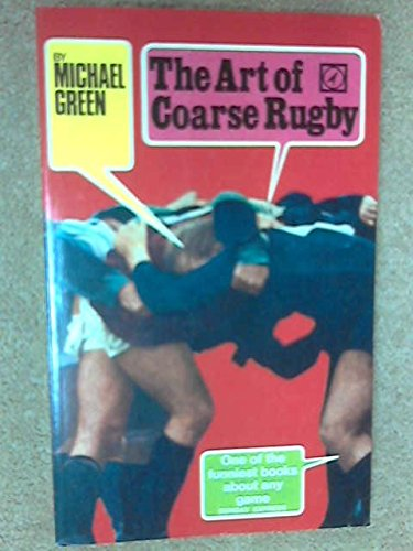 9780090198603: Art of Coarse Rugby