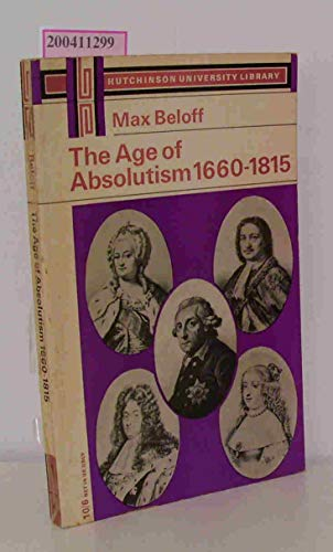 9780090202720: Age of Absolutism, 1660-1815 (Univ. Lib.)