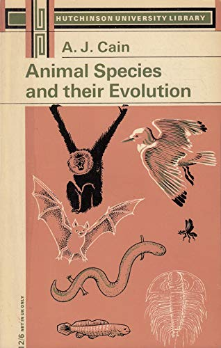 9780090207022: Animal Species and Their Evolution (University Library)