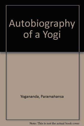 9780090210527: Autobiography of a Yogi by Yogananda, Paramahansa