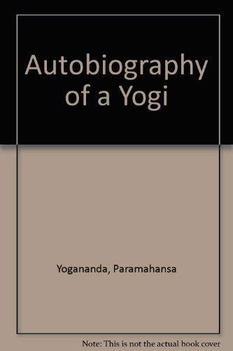 9780090210527: Autobiography of a yogi;