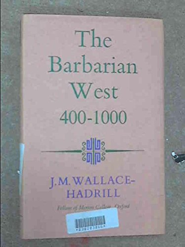 9780090212514: Barbarian West, 400-1000 (University Library)