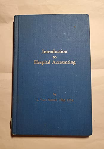 Introduction to hospital accounting: L. Vann Seawell