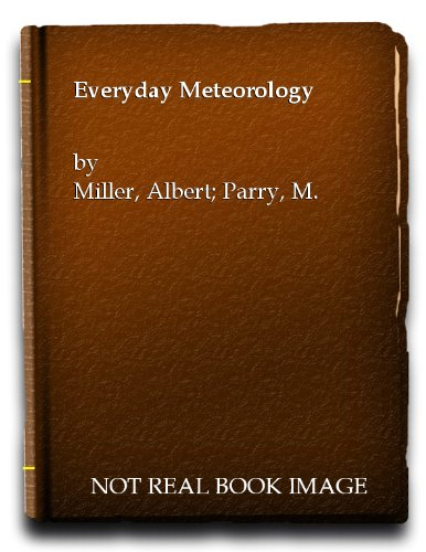9780090268528: Everyday Meteorology