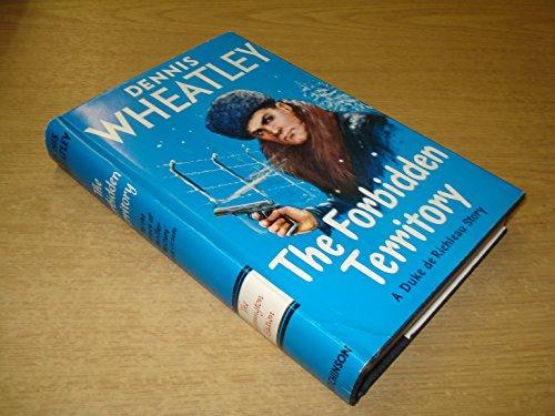 9780090277223: The Forbidden Territory (Lymington Edition)