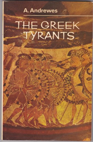 Greek Tyrants (University Library): Andrewes, Antony