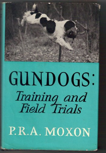 9780090297641: Gun Dogs: Training and Field Trials