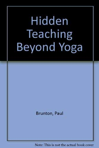 9780090306022: Hidden Teaching Beyond Yoga