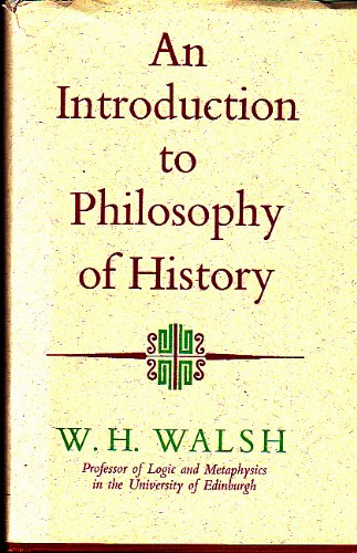 9780090315710: An Introduction to Philosophy of History