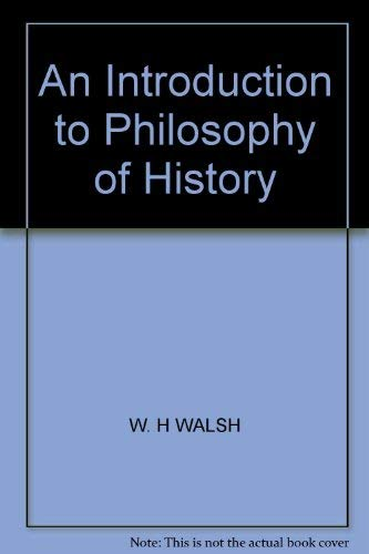9780090315727: An Introduction to the Philosophy of History