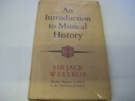 9780090315918: Introduction to Musical History (University Library)