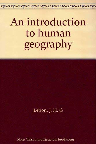 9780090316106: Introduction to Human Geography (University Library)