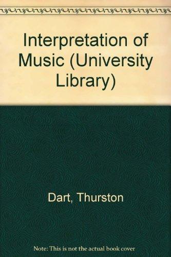 9780090316830: The Interpretation of Music