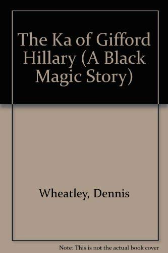 9780090327324: The Ka of Gifford Hillary (A Black Magic Story)