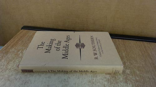 9780090344345: Making of the Middle Ages (University Library)