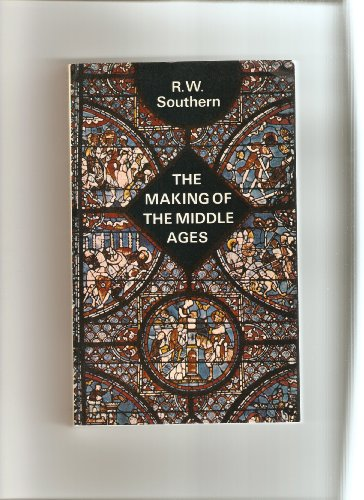 9780090344352: Making of the Middle Ages (University Library)