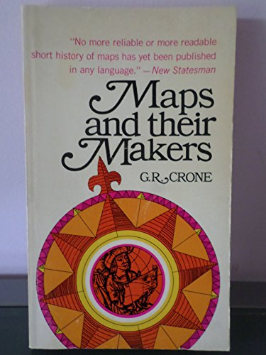 9780090347957: Maps and their makers: an introduction to the history of cartography