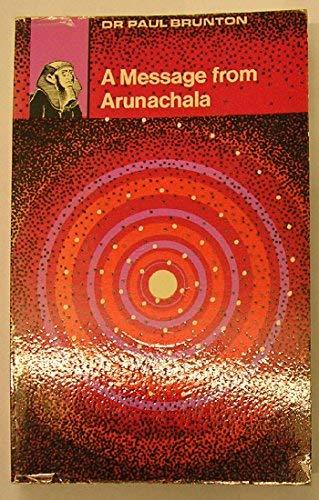 9780090354429: A message from Arunachala