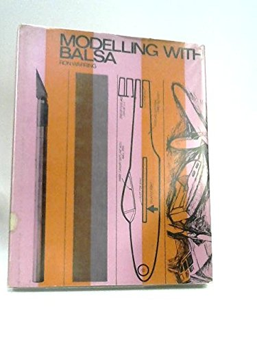 9780090358519: Modelling with Balsa