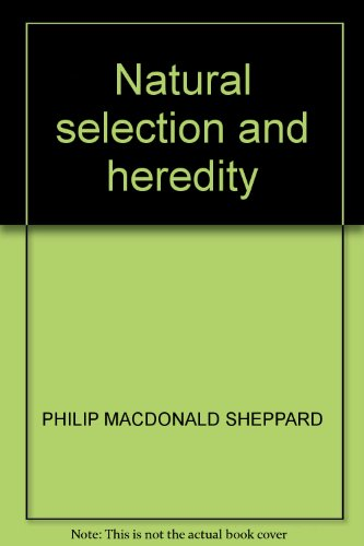9780090368044: Natural Selection and Heredity