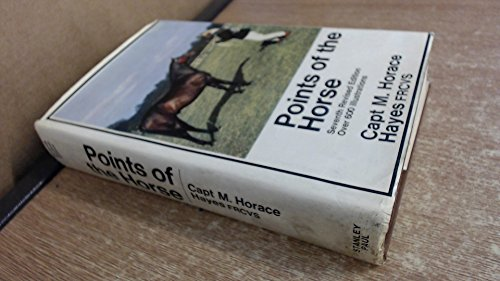 Points of the Horse : A Treatise on the Conformation, Movements, Breeds and Evolution of the Horse:...