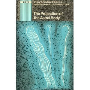 9780090392728: The Projection of the Astral Body