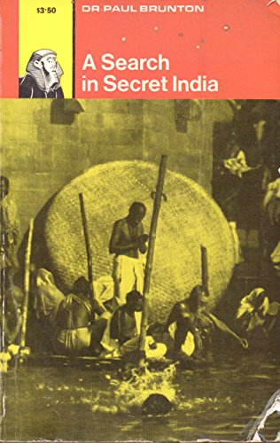 9780090413423: A Search in Secret India