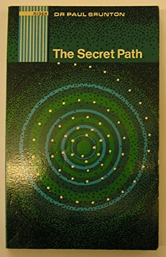 9780090415717: The Secret Path : A Technique of Spiritual Self-discovery for the Modern World