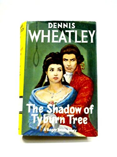 9780090418527: The Shadow of Tyburn Tree