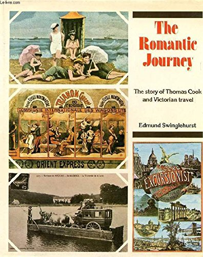 9780090422609: The Romantic Journey: Story of Thomas Cook and Victorian Travel