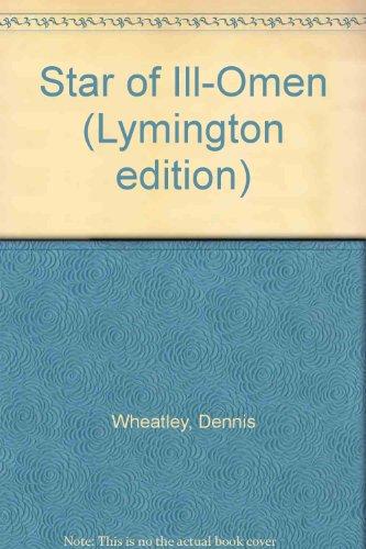 9780090432424: Star of Ill-Omen (Lymington edition)