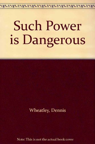 9780090437917: Such Power is Dangerous
